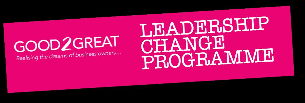 LEADERSHIP DRIVEN CHANGE PROGRAMME