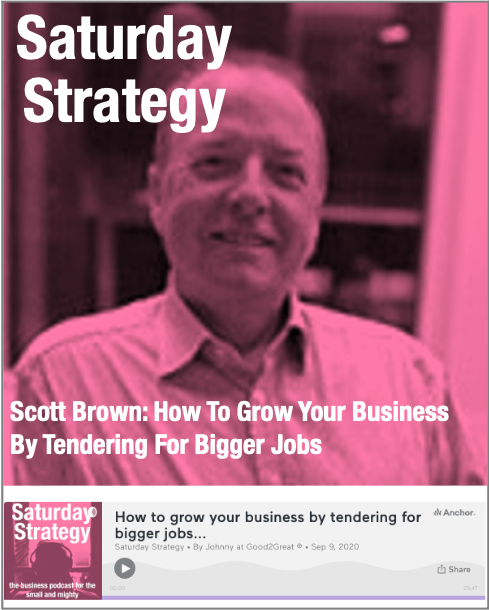 Scott Brown- How To Grow Your Business By Tendering For Bigger Jobs