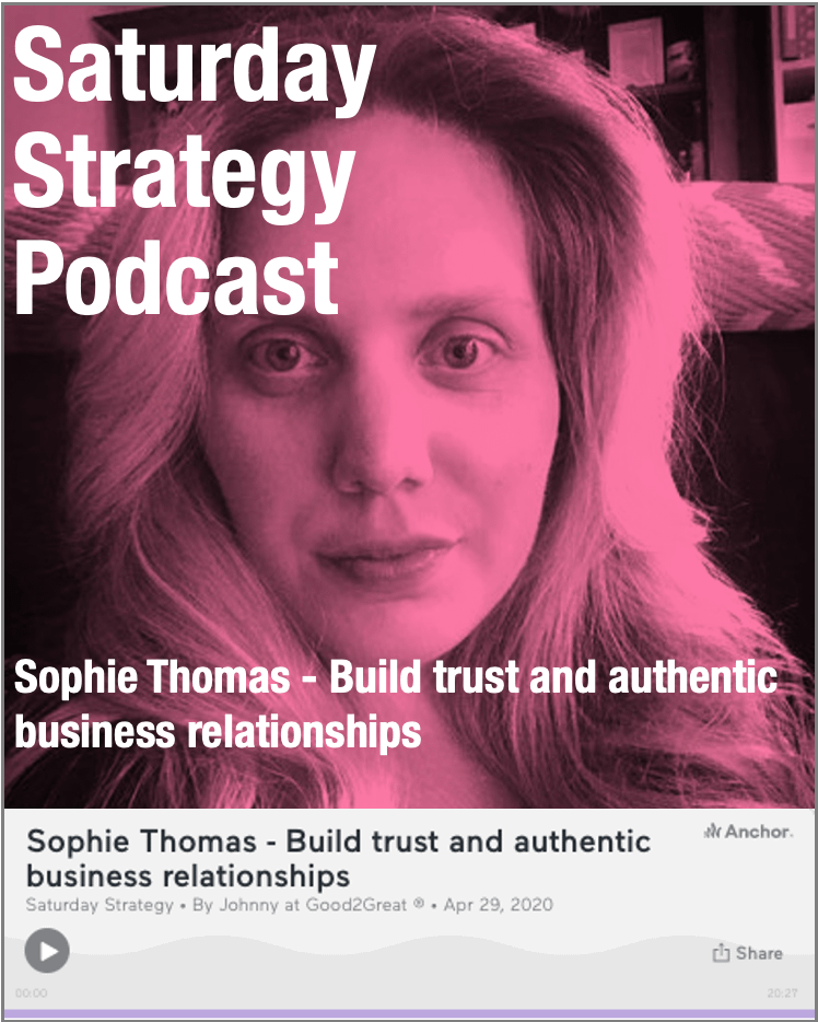 Sophie Thomas - Build trust and authentic business relationships